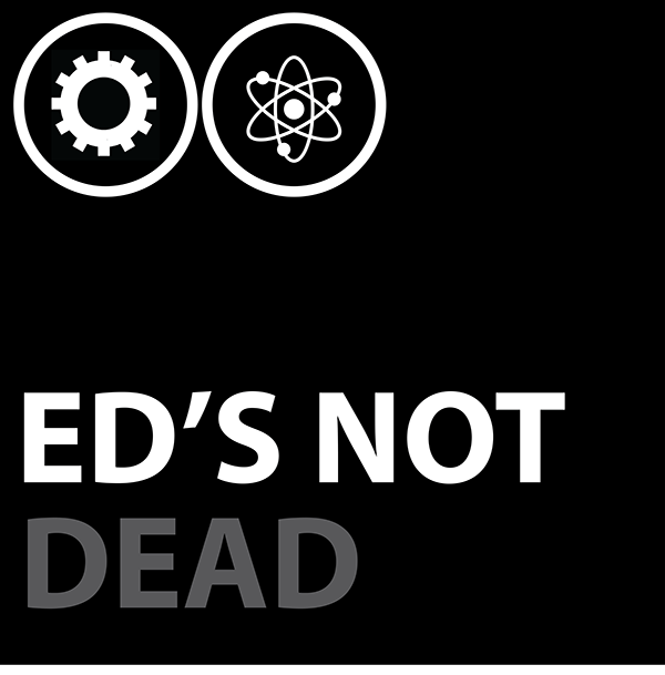 Education Issues - Ed's Not Dead Podcast